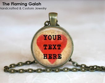 CUSTOM QUOTE Heart Pendant •  Personalised Gift •  Individual Gift •  My Quote •  My Words • Gift Under 20 • Made in Australia (P1291)