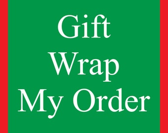 Gift Wrap My Order - 5.00