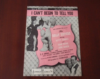 1945 Sheet Music I Can't Begin To Tell You The Dolly Sisters Betty Grable John Payne USA Collectible Music a1887
