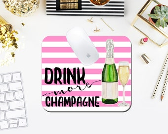 Drink More Champagne Custom Mouse Pad exclusively at The Greek Ink Press