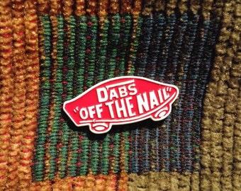 Dabs Off The Nail 420 Medical Marijuana 710 Dab Lapel Hat Pin