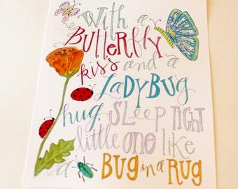 With A Butterfly Kiss And A Lady Bug Hug, Sleep Tight Little One Like A