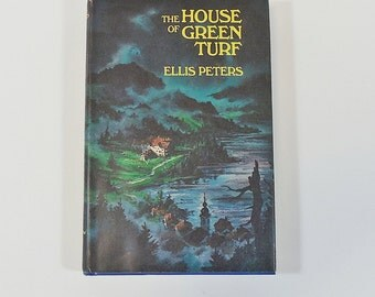 The House of Green Turf by Ellis Peters, 1969 HC/DJ 1st Edition - Suspense