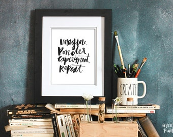 Creative Process Quote for Professionals, Hand Lettering & Calligraphy Art, Home or Office Instant Download, Gifts for Him or Her