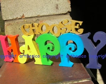 Wooden letters CHOOSE HAPPY