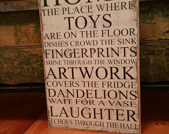 Home where toys are on the floor - Hand Painted Framed Wood Sign.