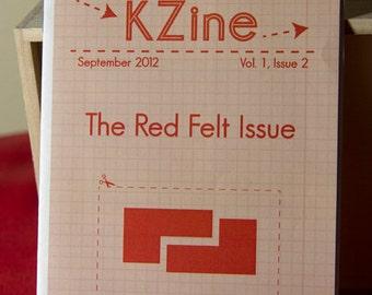 KZine; Vol. 1, Issue 2; The Red Felt Issue, Zine, Arts Zine
