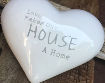 CLEARANCE SALE, love makes our house a home ceramic heart, love home ceramic heart, housewarming gift, home gift, wedding gift,love heart