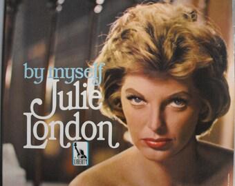 Julie London, By Myself, Vintage Record Album, Vinyl LP, Classic Love Ballads, Torch Singer, American Nightclub Jazz Singer, Actor, Pinup