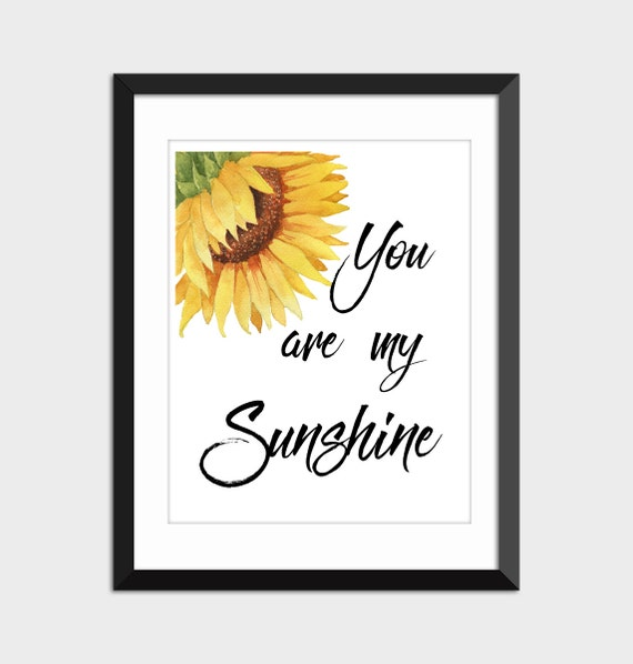 Watercolor Sunflower You are my Sunshine Quote Instant Digital