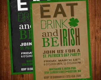 Eat, Drink, and be Irish Printable St. Patrick's Day Party Invitation (Chalkboard or Parchment!)