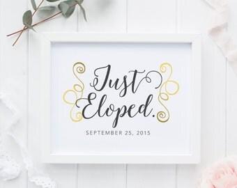 Just Eloped Printable Sign | Gold Foil | Customizable | Just Married Sign | We Eloped | Just Eloped Car Sign | Wedding Sign | Just Married
