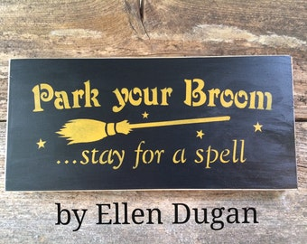 Park Your Broom Sign