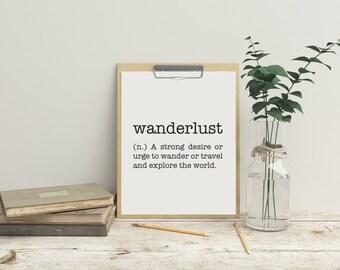 Wanderlust, Wanderlust Print, Travel Print, Wanderlust Quote, Travel Quote, Explore Quote, Instant Download, Digital Print