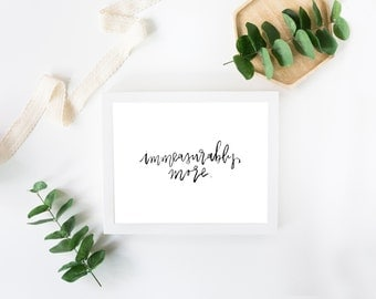Handlettered Quote Print   Immeasurably More   Encouraging Wall Art   Modern Calligraphy Wall Print   Scripture Wall Art   Brush Lettering