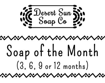 Soap of the Month Subscription | Soap of the Month Club | 3, 6, 9 or 12 Month Soap of the Month Club Subscription