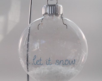Let it snow christmas ornament