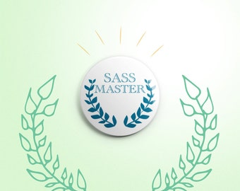 Sass Master one-inch pinback button badge - small pin