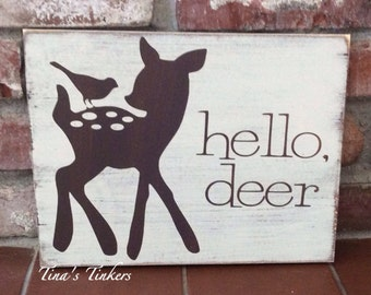 Hello, deer. Woodland nursery decor. Fawn. Baby room decor. Painted wood sign. Baby shower gift. Boy or girl nursery