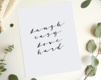 Laugh Easy Love Hard Print