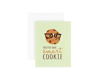 You're One Smart Cookie