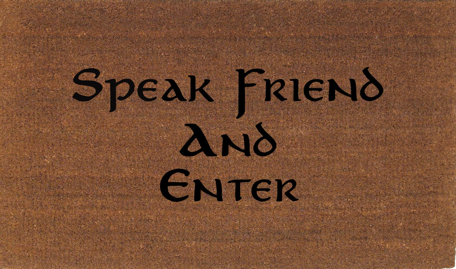 Speak Friend And Enter Lord Of The Rings Door By