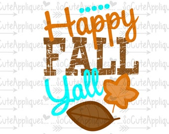 SVG, DXF, EPS cutting file, Happy Fall yall svg, Thanksgiving svg, socuteappliques, silhouette file, cameo file, scrapbooking file