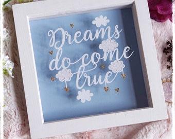 Dreams Do Come True - Nursery Decor - Quote Paper Cut