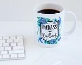 Badass and Brilliant Mug, Mug0001