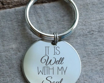 It Is Well With My Soul Personalized Key Chain - Engraved
