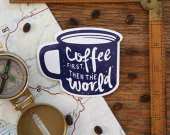 Vinyl Sticker – Coffee First