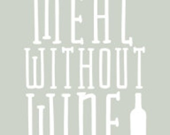 """Wine Bottle Print - """"A Meal Without Wine is Called Breakfast"""""""