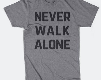 Never Walk Alone - Liverpool FC -  T-Shirt - Premier League