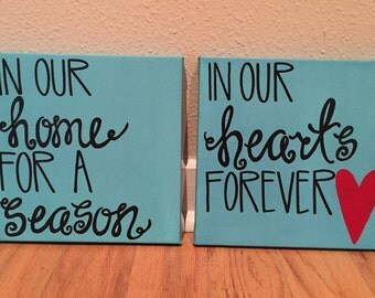 In Our Home for a Season, In Our Hearts Forever, Quote on Canvas Wall Decor Art, Foster Home Care Family, Custom, Hand Painted