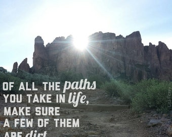 4x4 Photo Magnet Arizona Nature Photography | John Muir | Hiking Quote | Of all the paths you take in life, make sure a few of them are dirt