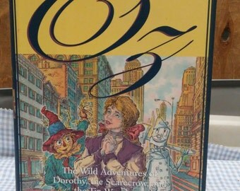 Vistors From Oz: The Wild Adventures of Dorothy, the Scarecrow & the Tin Woodman by Martin Gardner