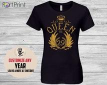 29th Birthday, 29th Birthday 1987 t shirt Gift ,  29th Birthday Idea , the queen is 29 ,  1987 , 29 woman birthday gift tshirt , turning 29