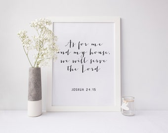 Scripture Verse Christian Printable Art Print 8x10 Joshua 24:15 Calligraphy Print As For Me and My House, We Will Serve the Lord Black White