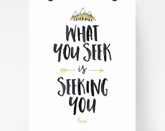 What you seek is seeking you, Rumi quote art, inspirational quote, wall art quote, typography art