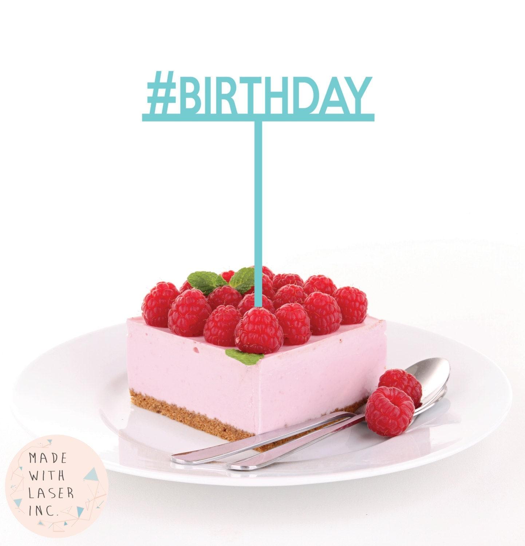 Hashtag BIRTHDAY BIRTHDAY Cake Topper Birthday Party