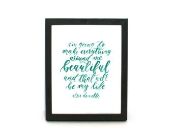 I Always Find Beauty | Hand Lettered Print | Digital Download | 5x7 and 8x10