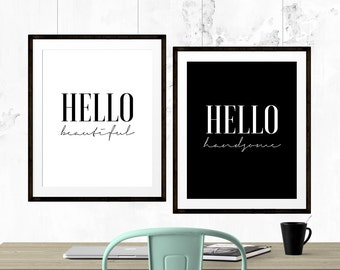 Hello Beautiful Print, Hello Handsome Print, Printable Art, Diptych Prints, Love Typography Print, Love Quote, Inspirational Quote, Love Art
