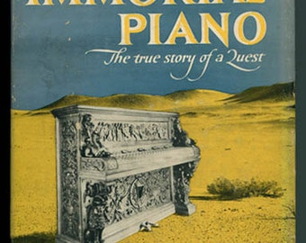 The Immortal Piano: The True Story of a Quest by Avner & Hannah Carmi  1960 First Edition music pianoforte instruments  mythology folklore