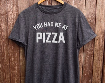 Funny Pizza shirt - text tshirt, funny t-shirts, funny food tee, pizza print, food fashion, foodie gifts, pizza graphic t shirt, quote
