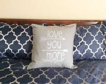 Love you more 20x20 pillow cover