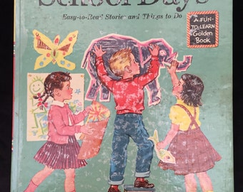 Golden Picture Book of School Days --1954