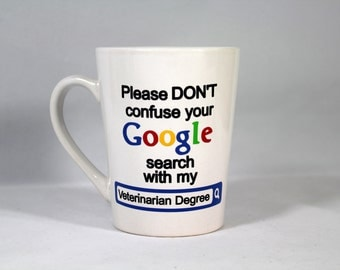 Veterinarian Google Degree Mug Coffee Cup - Vet Gift - Veterinarian Gift