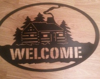 Cabin Metal Welcome Sign Western Rustic Cabin Home Decor