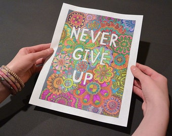 NEVER GIVE UP Coloring Page, Coloring Book Pages, Adult Coloring, Hand Drawn Detailed, Inspirational, Art Therapy, Instant Download Print