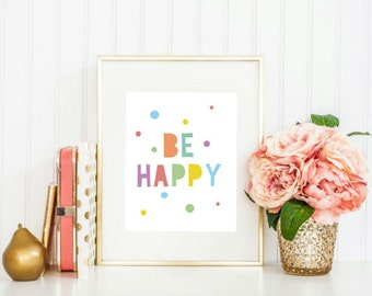 Printable - Be Happy Print Neon